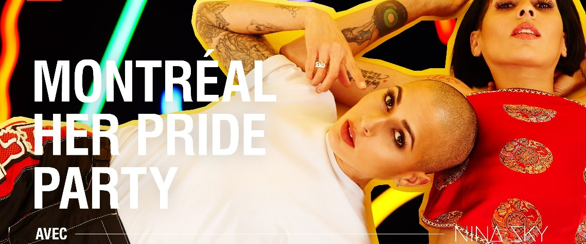 Montreal HER Pride Party avec Nina Sky